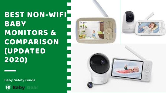 Best Non-Wifi Baby Monitor 2020 Updated - 10BabyGear Blog Banner