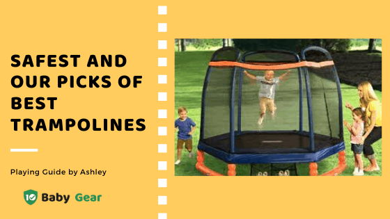 Best trampolines for Kids in 2020 post banner - 10BabyGear List.png