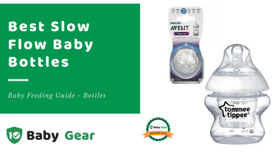Best Slow Flow Baby Bottles