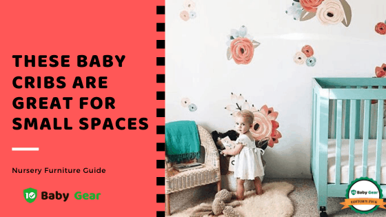 Best Cribs for Small Spaces 2020