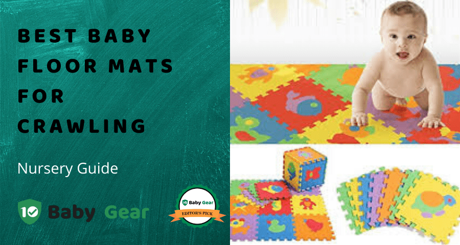 Best Floor Mats for Crawling 2020 - 10BabyGear Guide.png