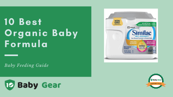 Best Organic Baby Formula - 10BabyGear Feeding Guide by Ashley