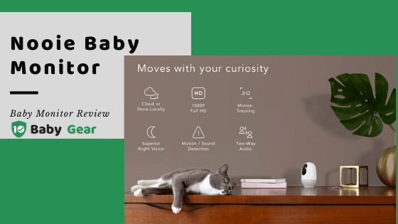 Nooie Baby Monitor Review