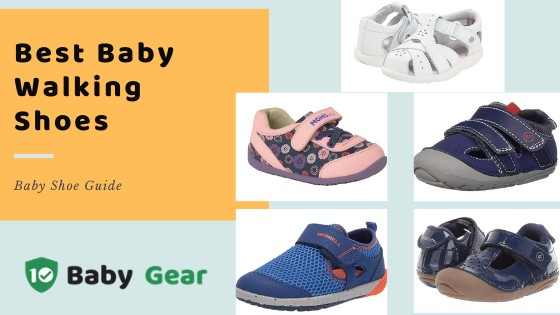 Best Baby Walking Shoes - Blog Cover 10BabyGear by Ashley