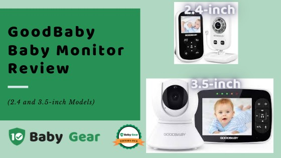 GOODBABY Baby Monitor Review - 10BabyGear Exclusive