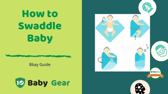 How to Swaddle Baby - 10BabyGear
