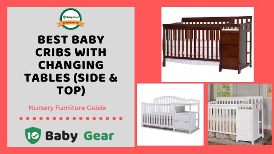 Best Cribs with Changing Tables