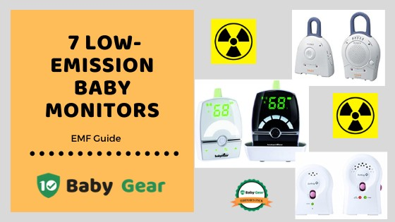 7 Low Emission Baby Monitors 2020