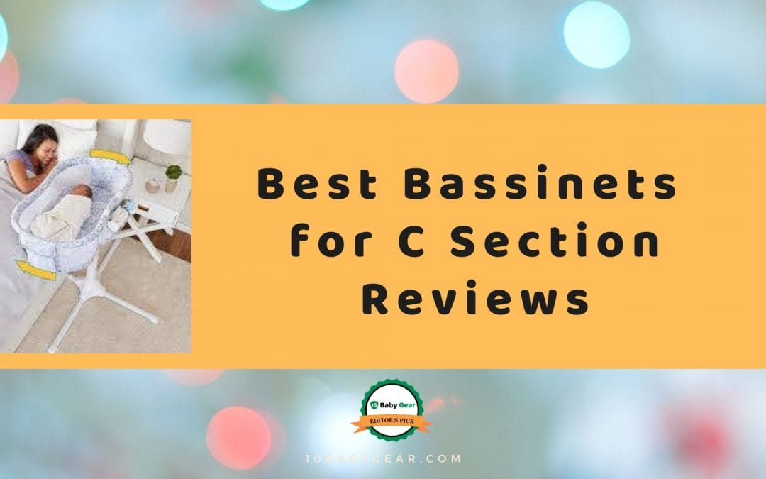 Best Bassinets for C-section reviews